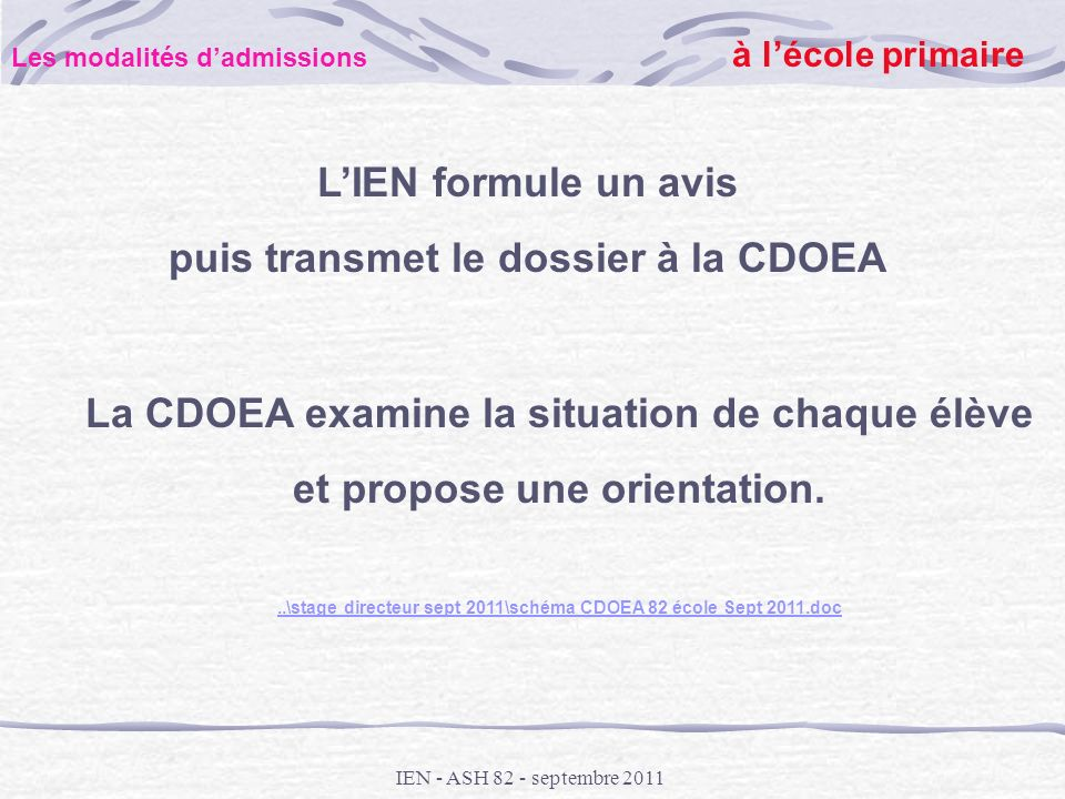 puis transmet le dossier à la CDOEA