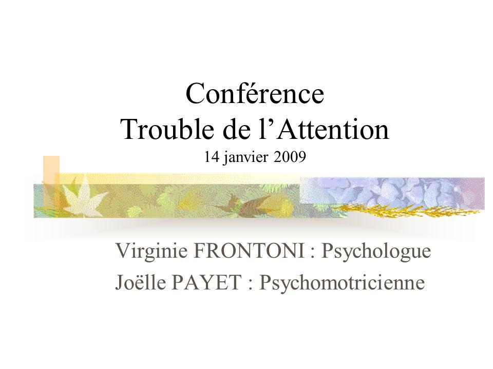 Conférence Trouble de l'Attention 14 janvier 2009