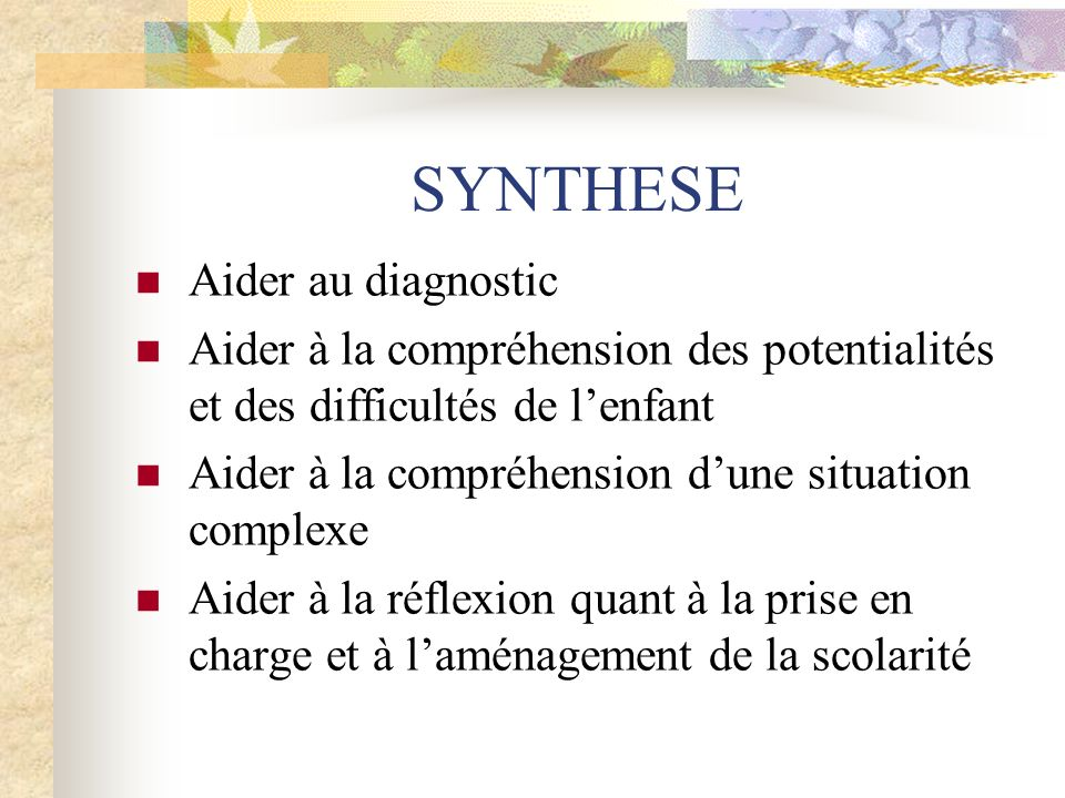 SYNTHESE Aider au diagnostic