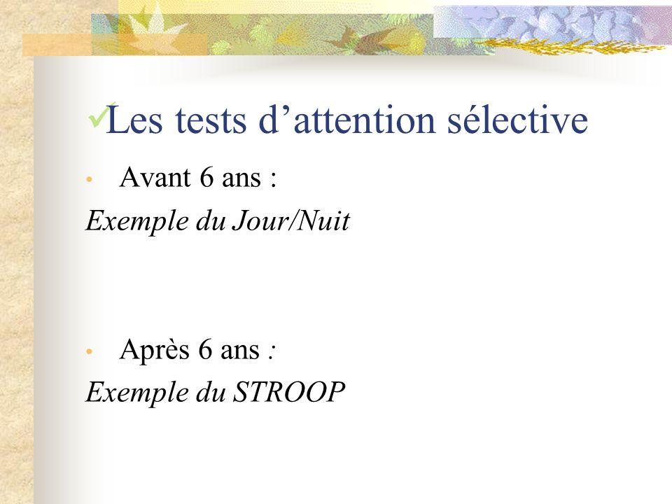 Les tests d'attention sélective
