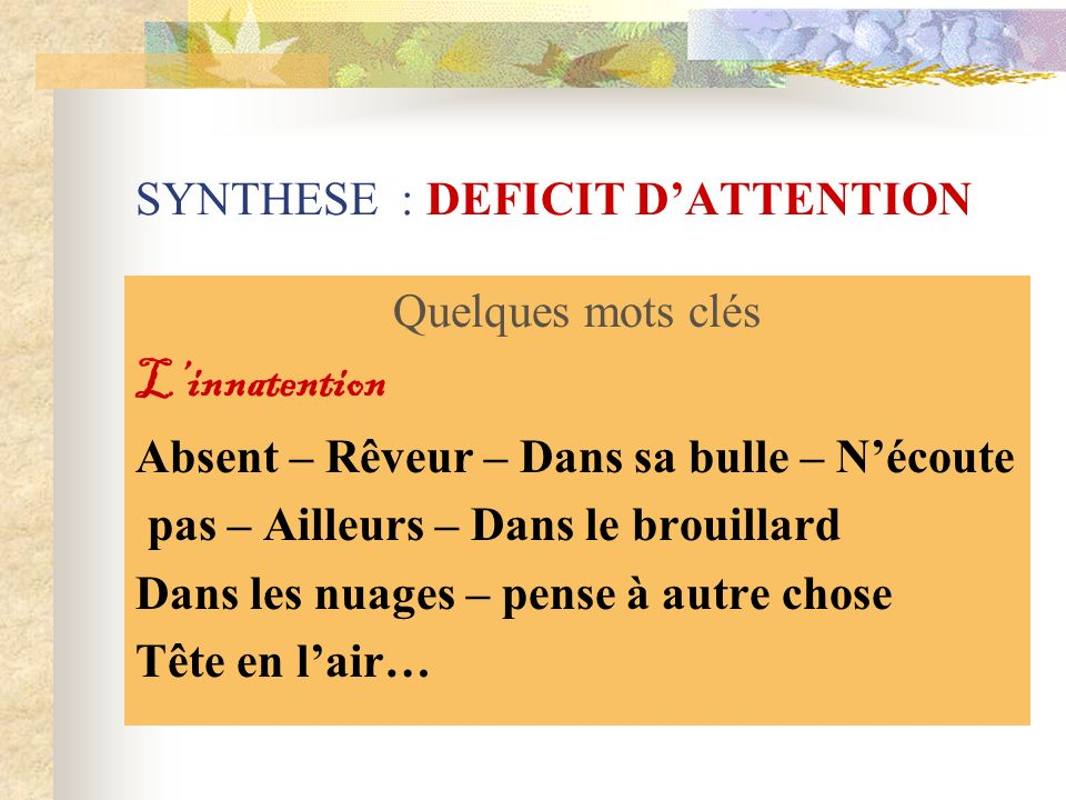 SYNTHESE : DEFICIT D'ATTENTION