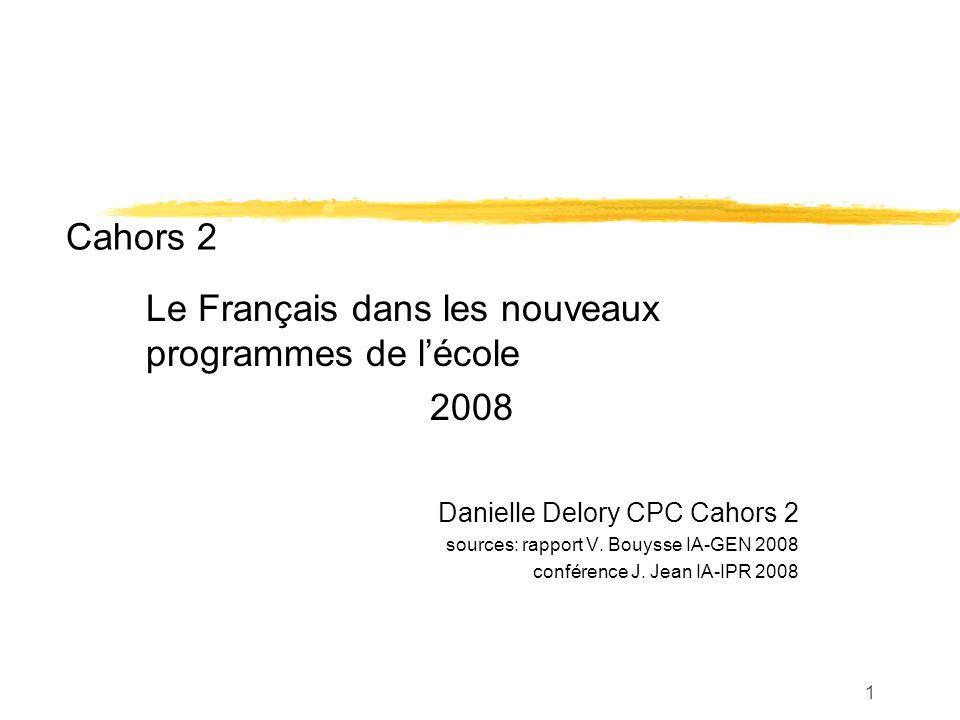 Cahors 2 Le Français dans les nouveaux programmes de l'école 2008