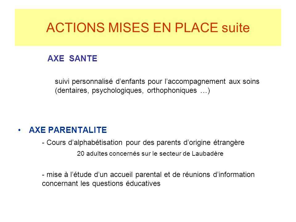 ACTIONS MISES EN PLACE suite