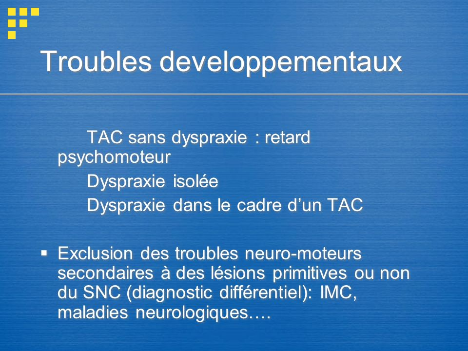 Troubles developpementaux