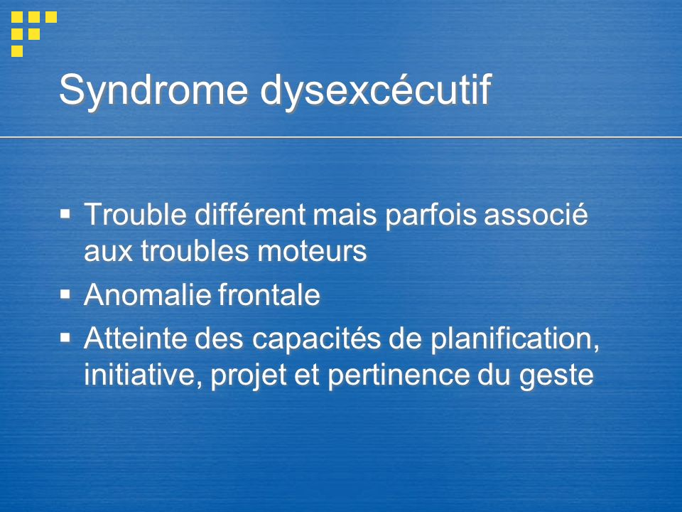 Syndrome dysexcécutif