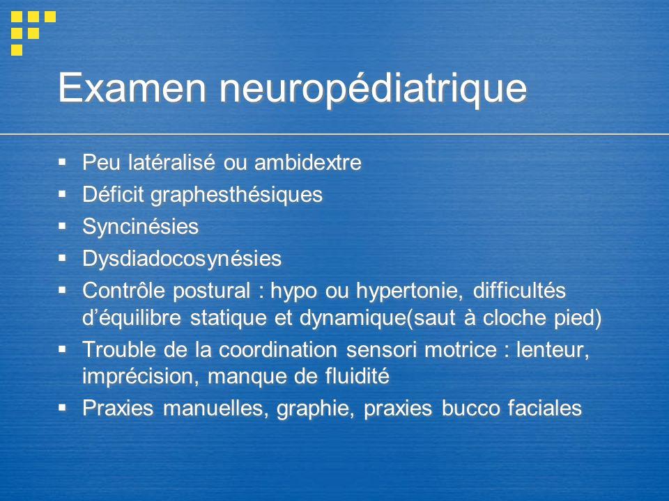 Examen neuropédiatrique