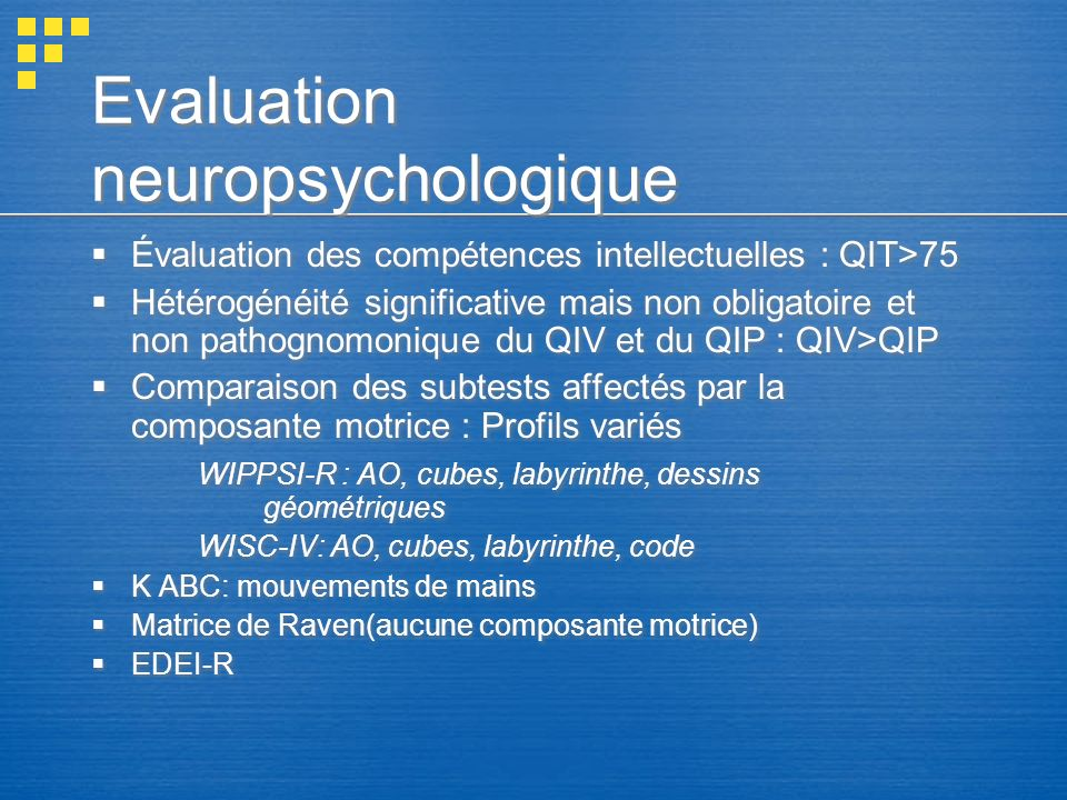Evaluation neuropsychologique