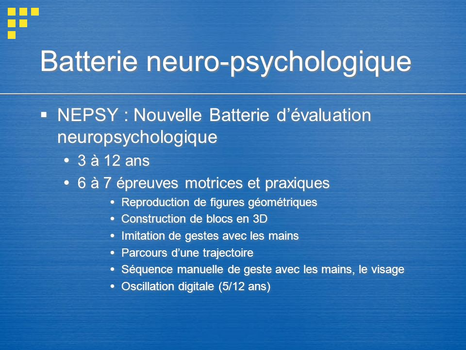 Batterie neuro-psychologique