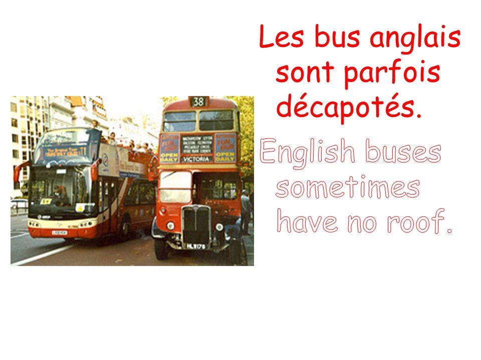 Les bus anglais sont parfois décapotés.