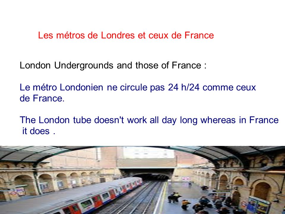 London Undergrounds and those of France :