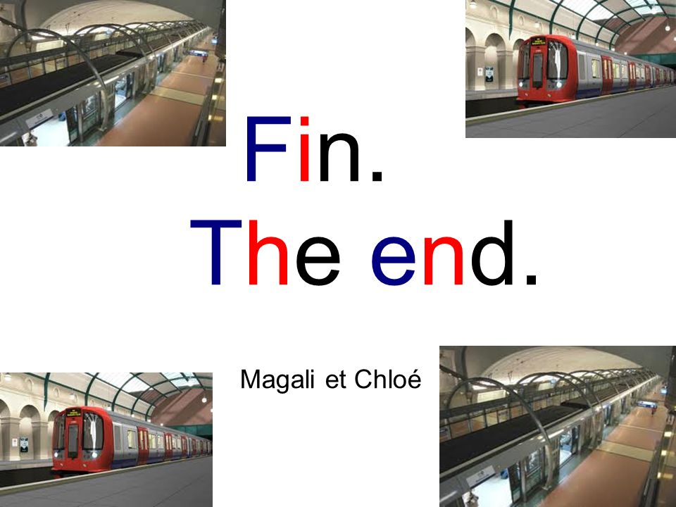 Fin. The end. Magali et Chloé