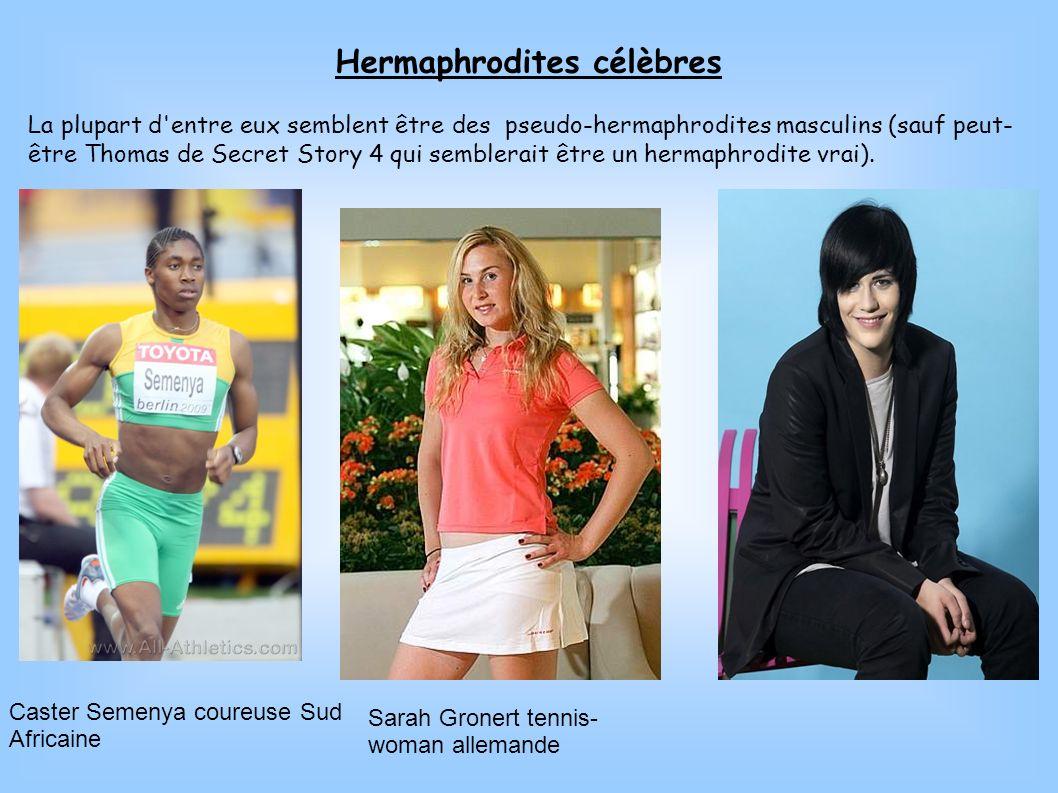 Hermaphrodites célèbres