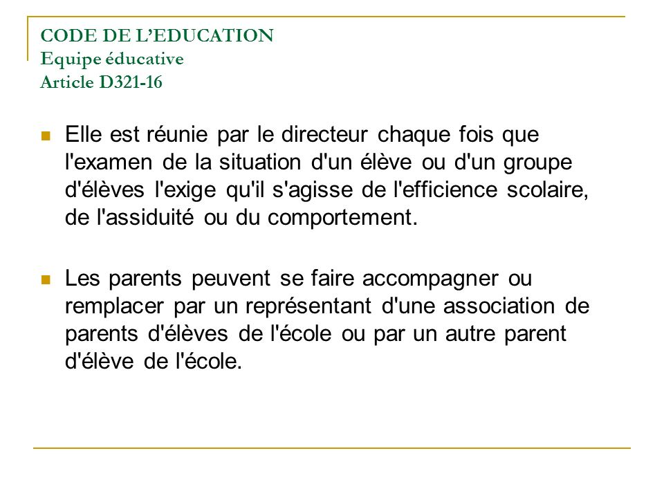 CODE DE L'EDUCATION Equipe éducative Article D321-16