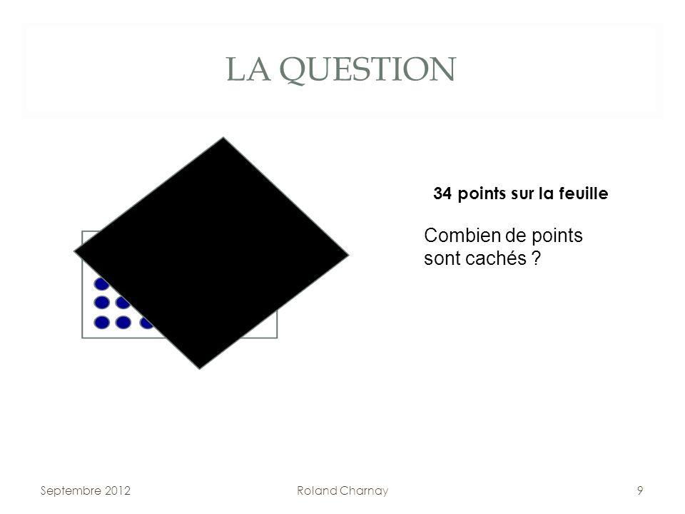 LA QUESTION Combien de points sont cachés 34 points sur la feuille