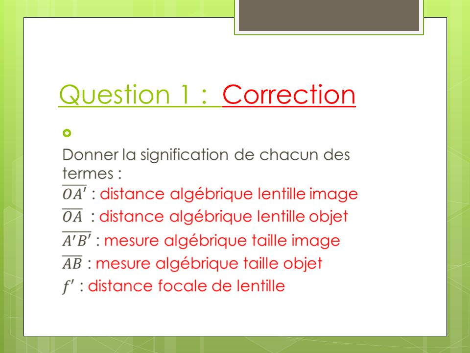 Question 1 : Correction