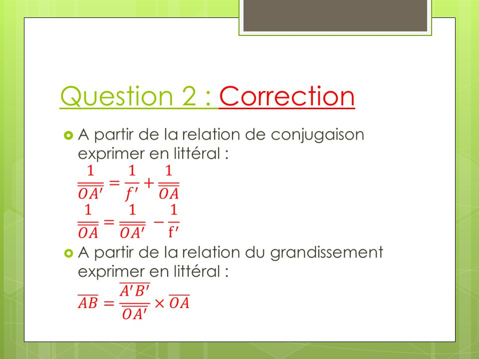 Question 2 : Correction