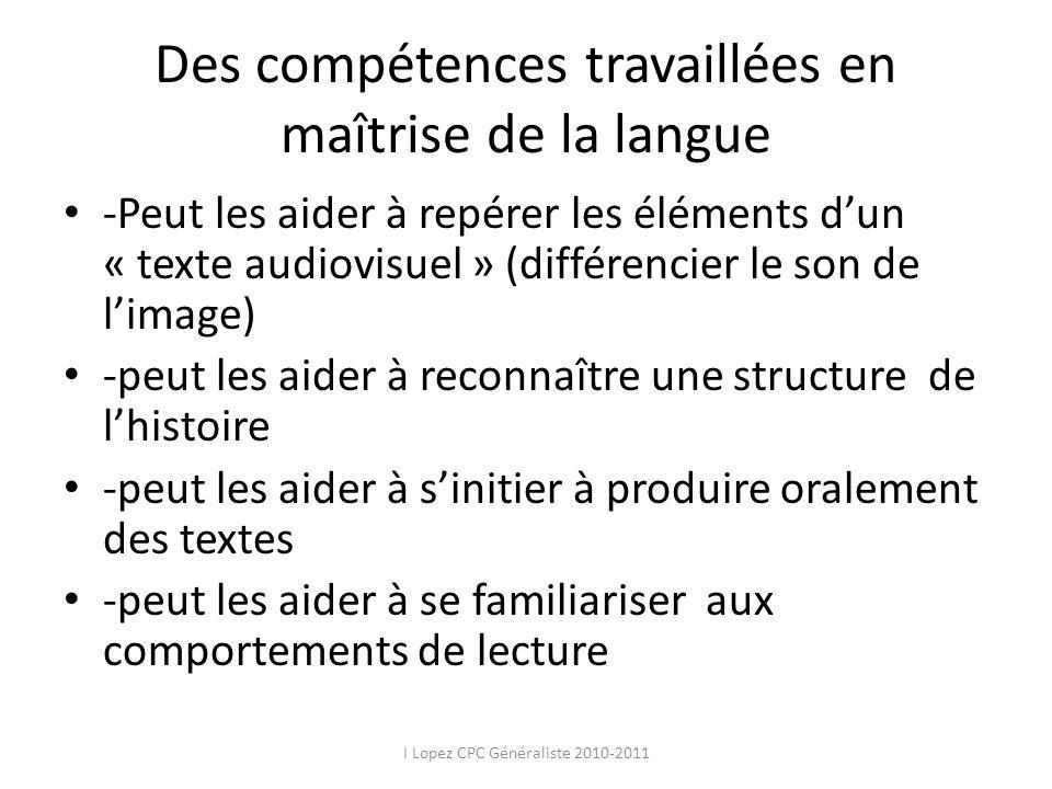 Des compétences travaillées en maîtrise de la langue