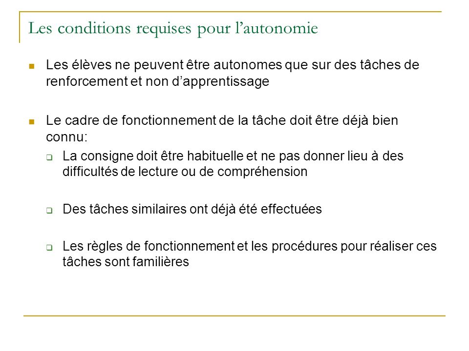 Les conditions requises pour l'autonomie