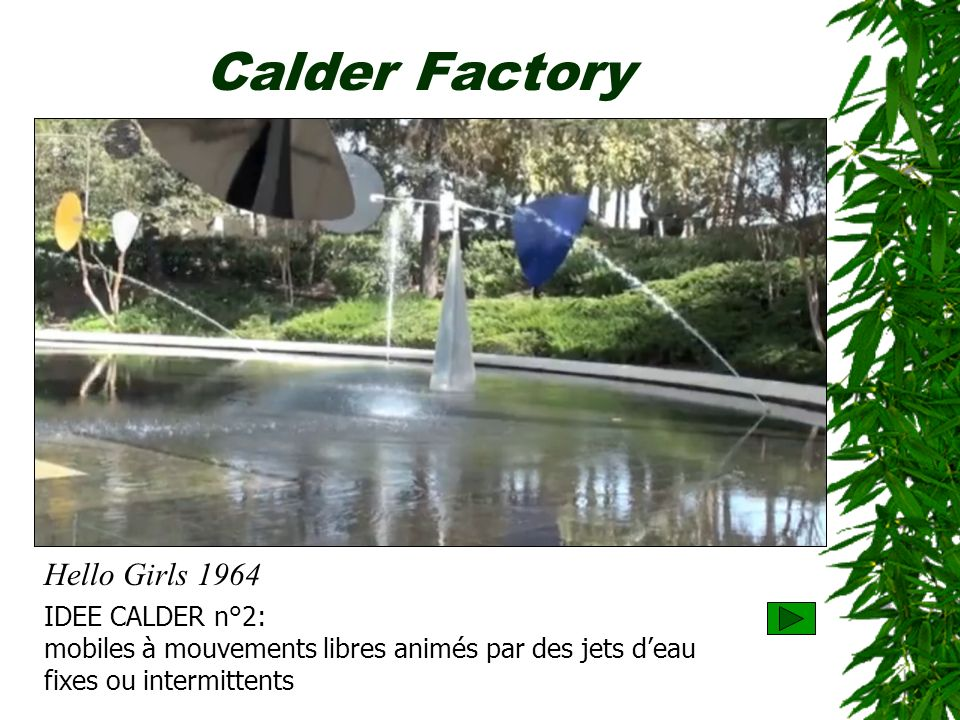 Calder Factory Hello Girls 1964 IDEE CALDER n°2: