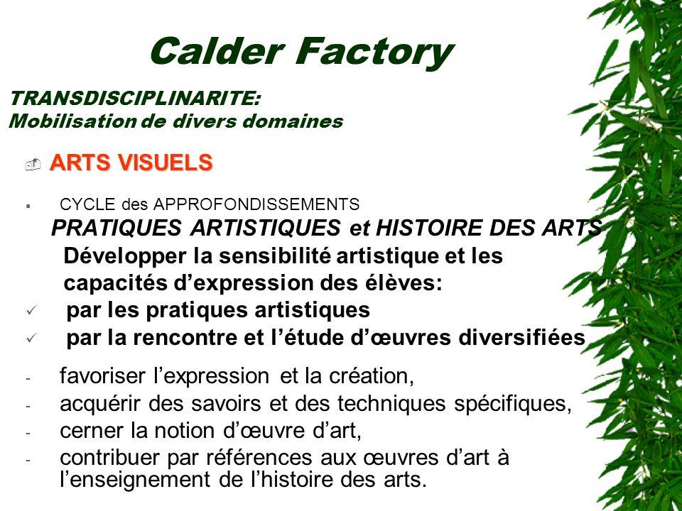 Calder Factory ARTS VISUELS PRATIQUES ARTISTIQUES et HISTOIRE DES ARTS