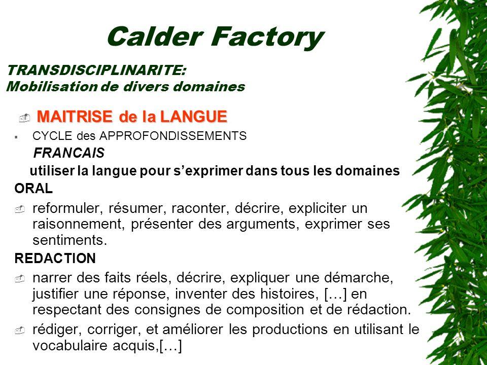 Calder Factory MAITRISE de la LANGUE