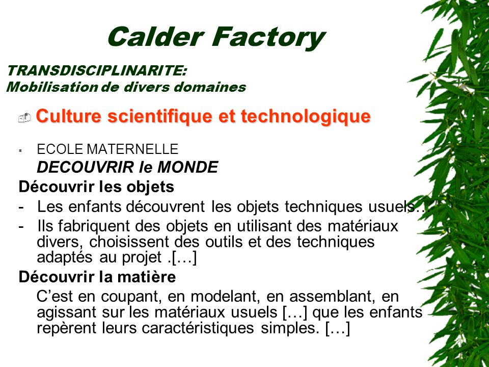 Calder Factory Culture scientifique et technologique