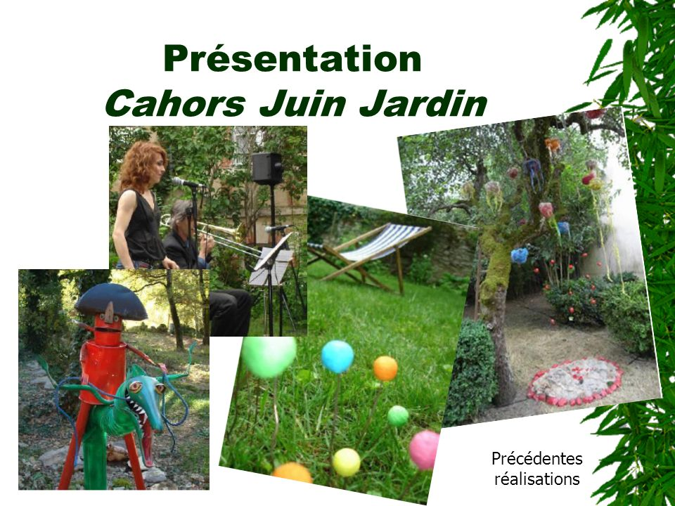 Présentation Cahors Juin Jardin