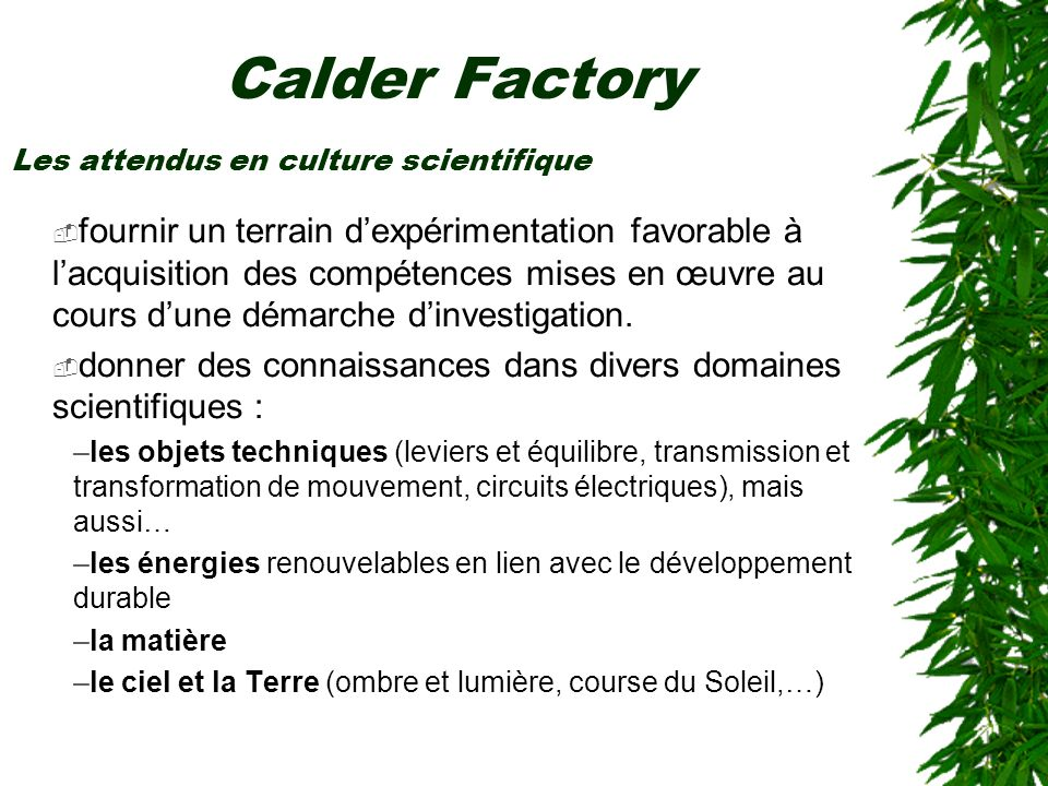 Calder Factory Les attendus en culture scientifique.