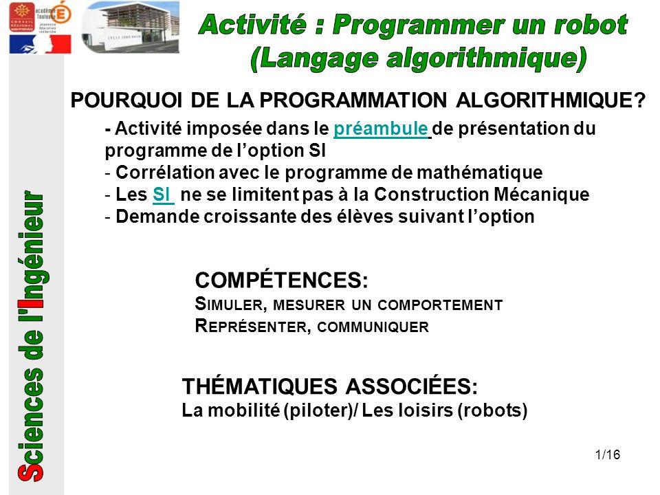 Activité : Programmer un robot (Langage algorithmique)