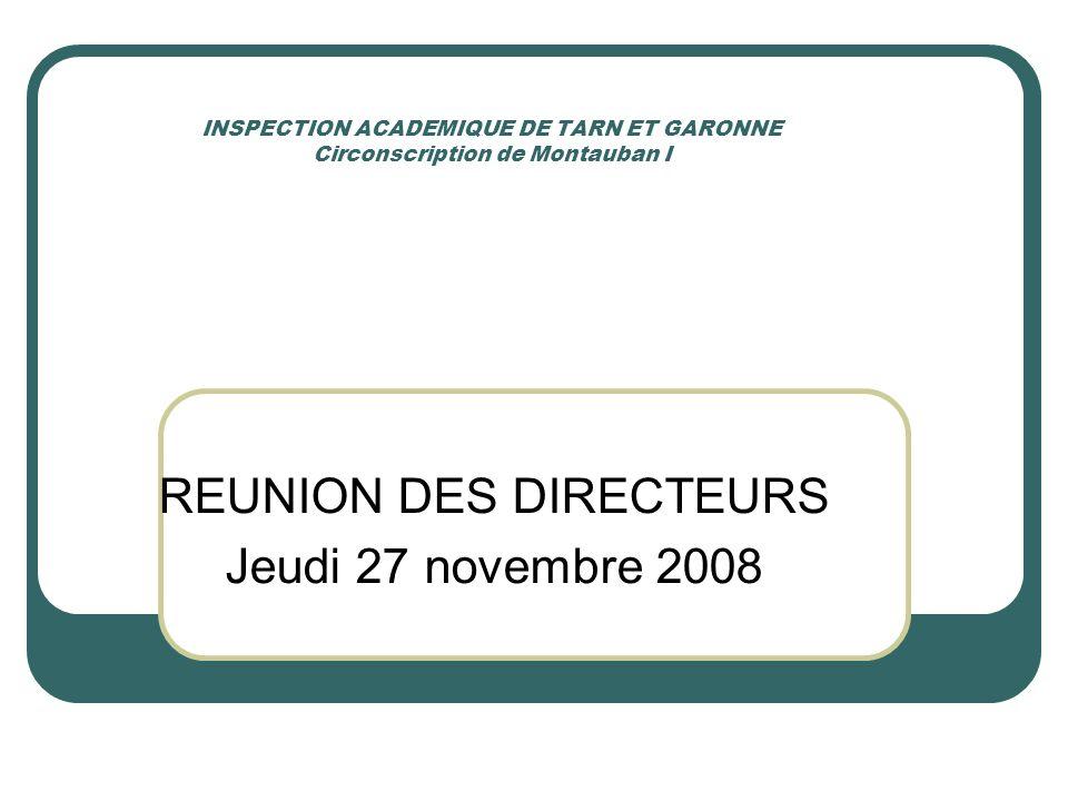 REUNION DES DIRECTEURS Jeudi 27 novembre 2008