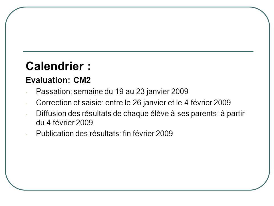 Calendrier : Evaluation: CM2