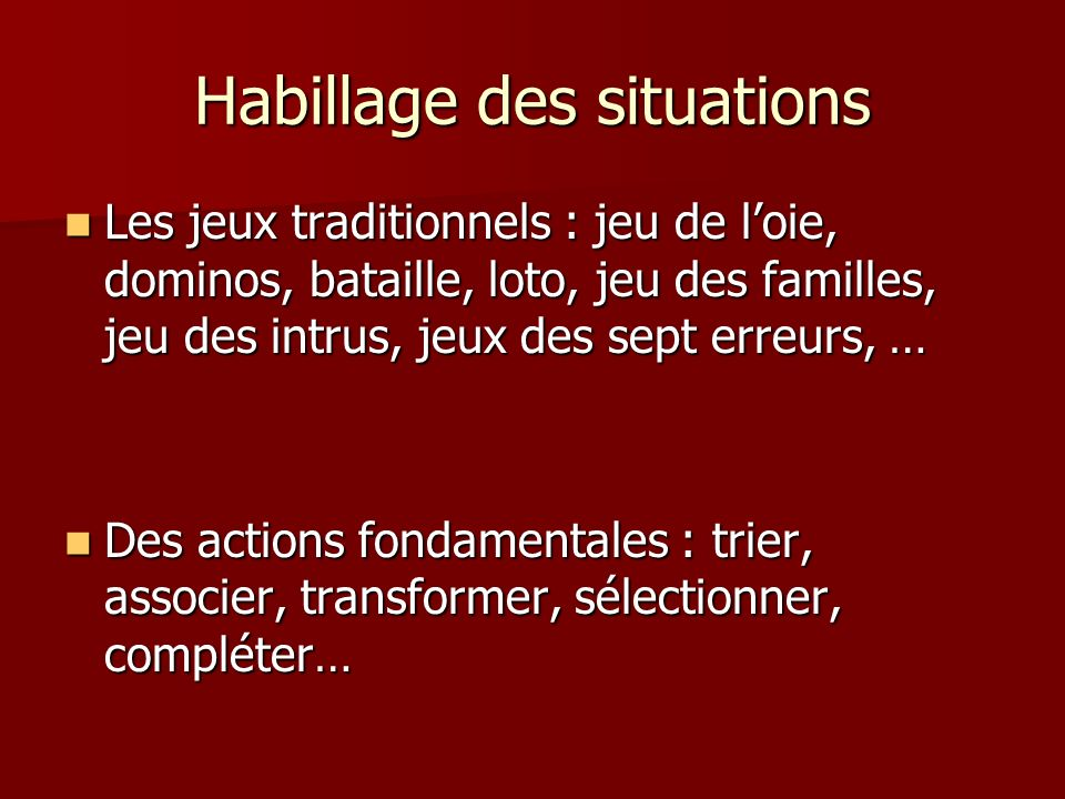 Habillage des situations