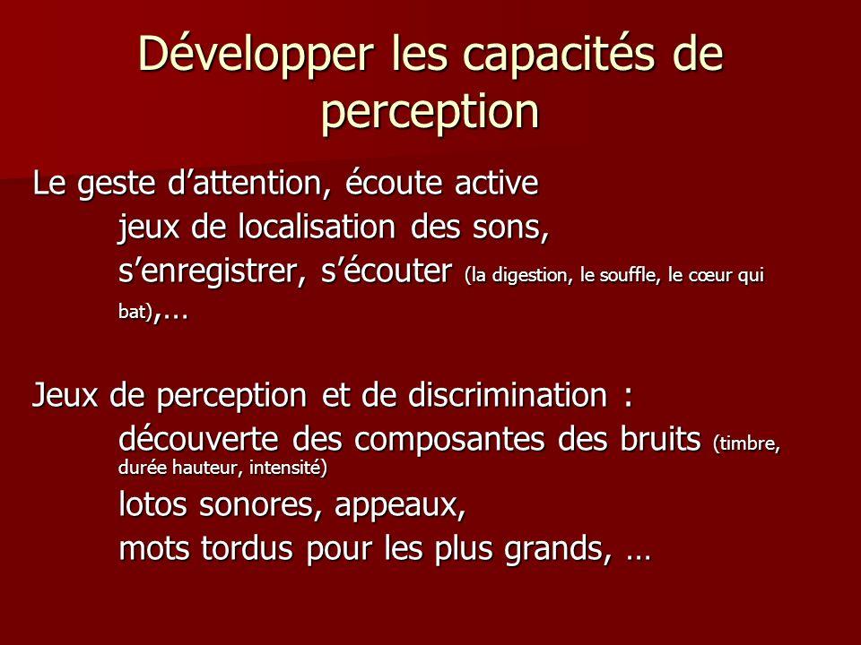 Développer les capacités de perception