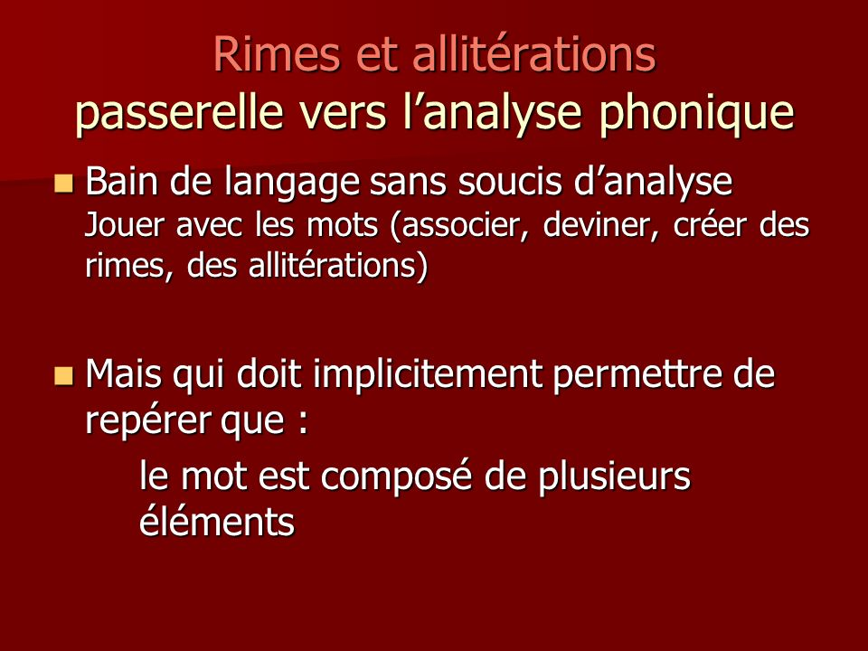 Rimes et allitérations passerelle vers l'analyse phonique