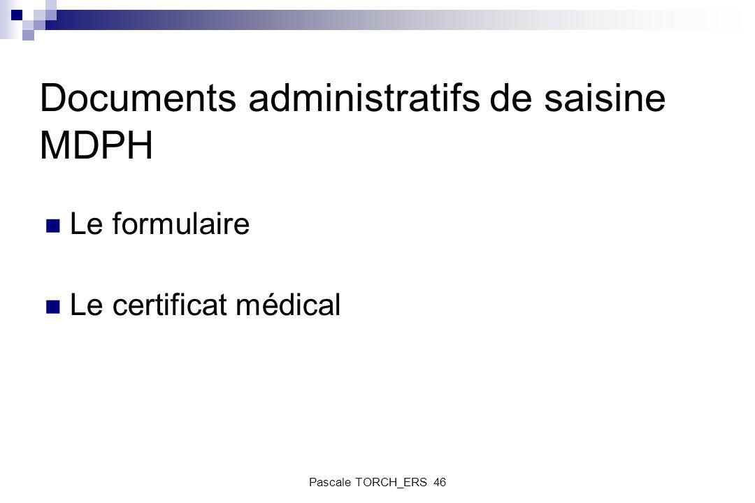 Documents administratifs de saisine MDPH