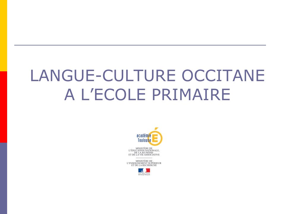LANGUE-CULTURE OCCITANE A L'ECOLE PRIMAIRE