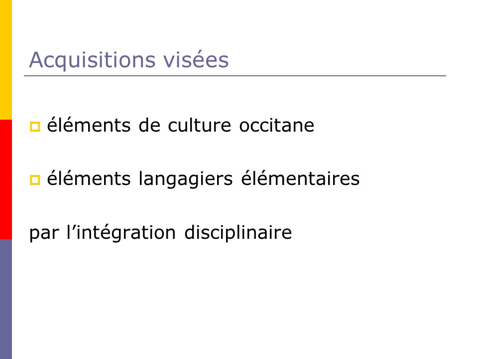 Acquisitions visées éléments de culture occitane