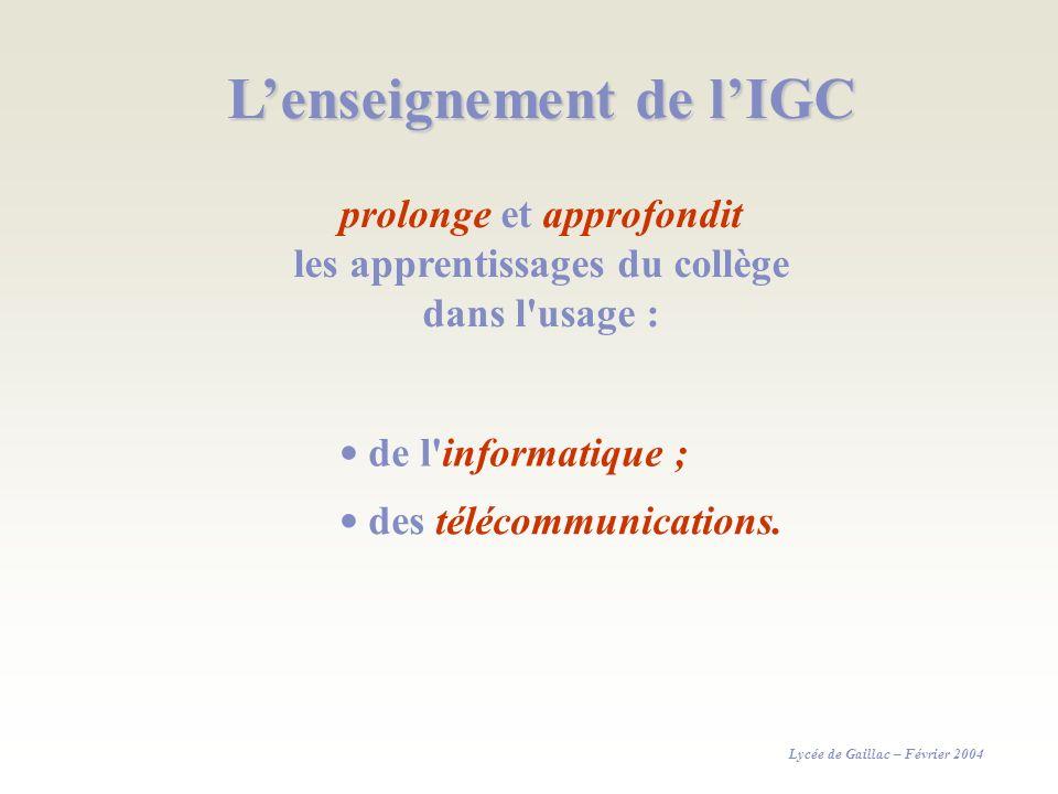 L'enseignement de l'IGC
