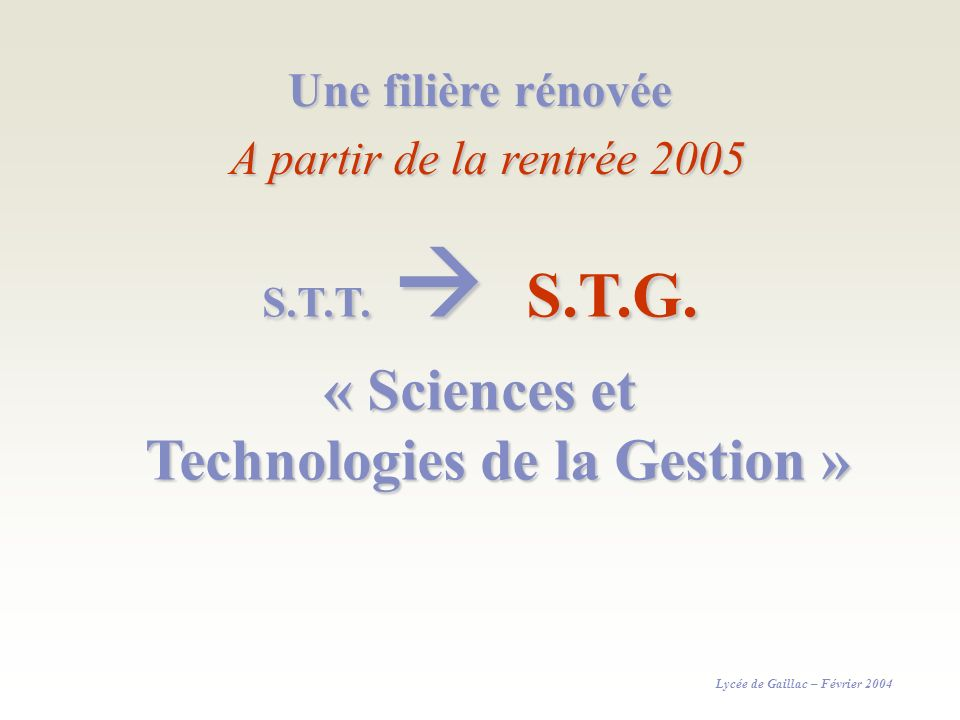 « Sciences et Technologies de la Gestion »