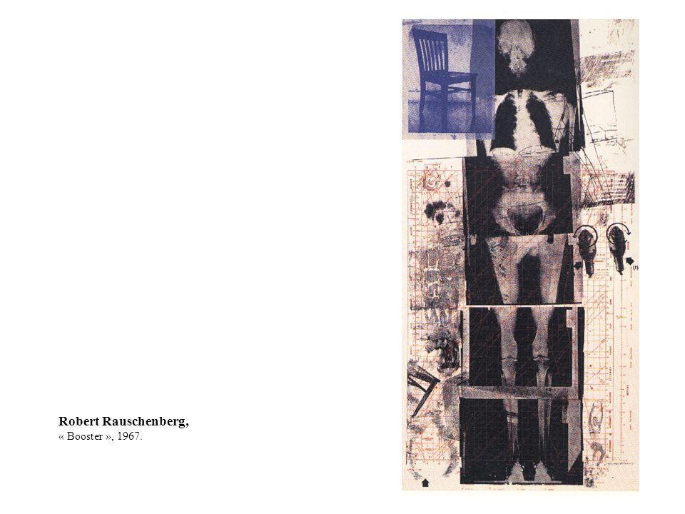 Robert Rauschenberg, « Booster », 1967.