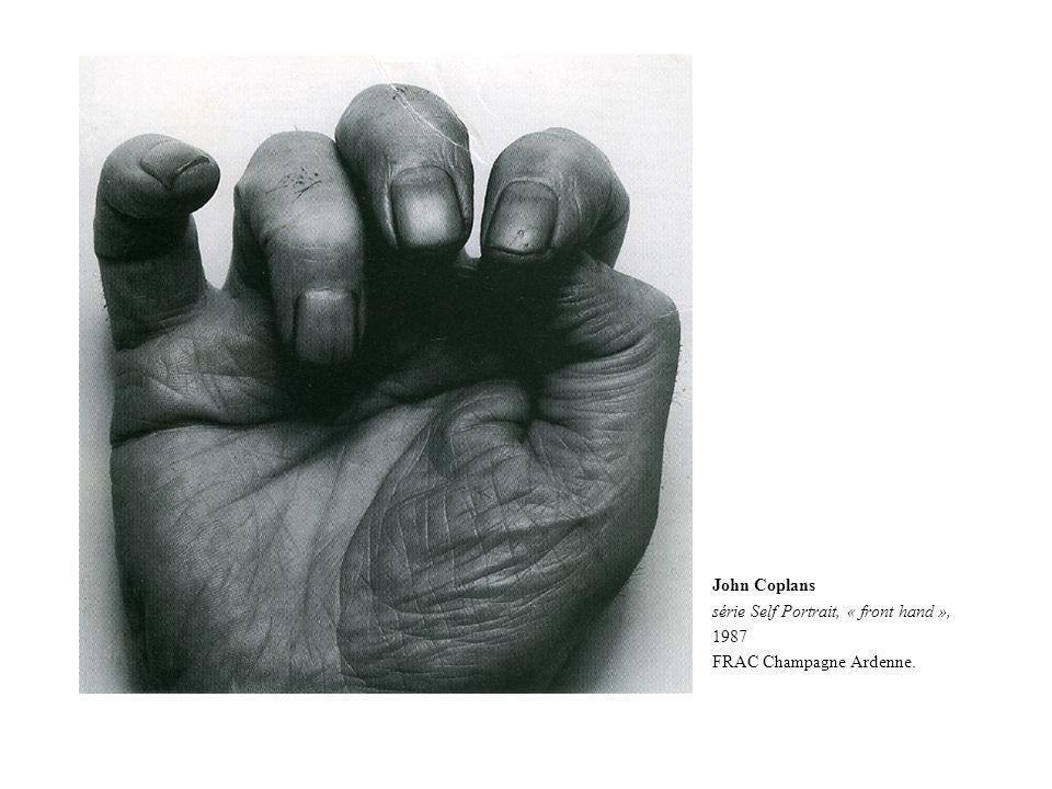 John Coplans série Self Portrait, « front hand », 1987 FRAC Champagne Ardenne.