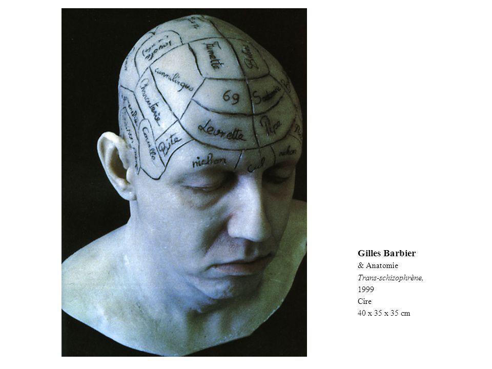 Gilles Barbier & Anatomie Trans-schizophrène, 1999 Cire