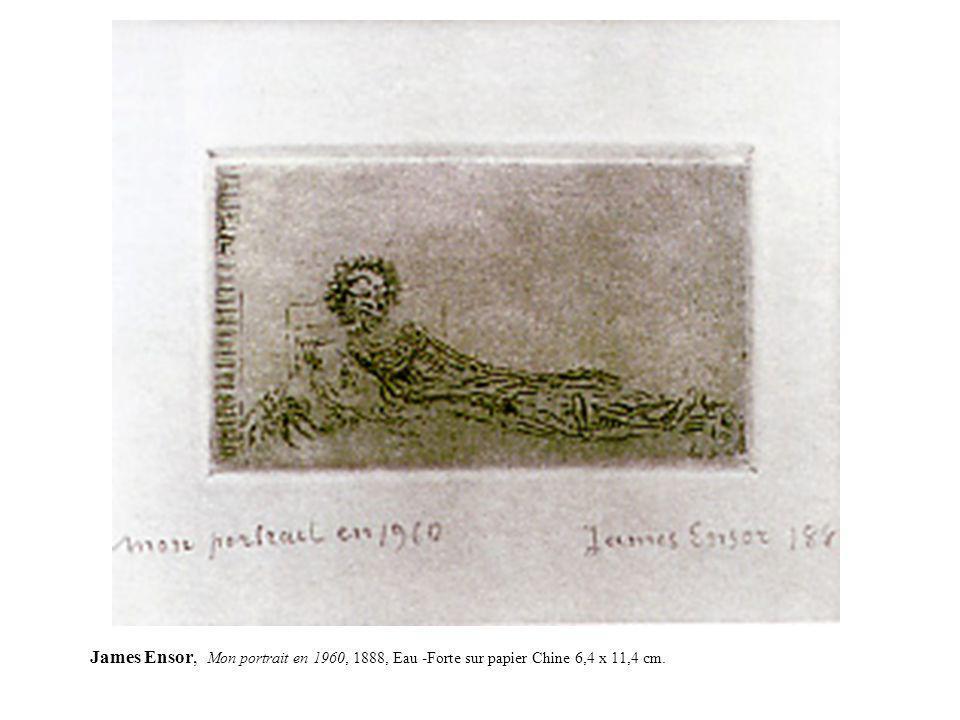 James Ensor, Mon portrait en 1960, 1888, Eau -Forte sur papier Chine 6,4 x 11,4 cm.