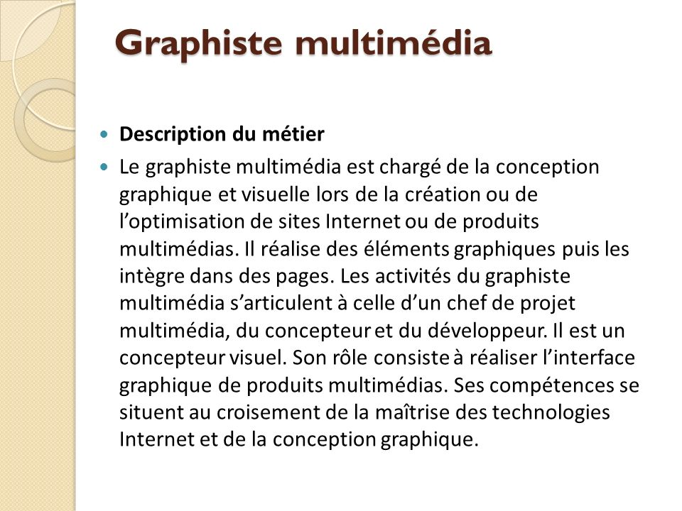 Graphiste multimédia Description du métier