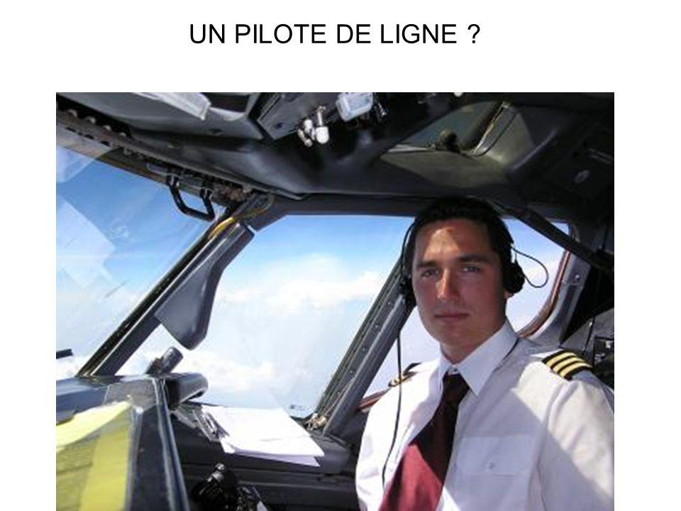 UN PILOTE DE LIGNE