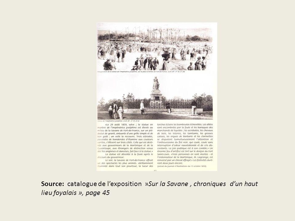Source: catalogue de l'exposition »Sur la Savane , chroniques d'un haut lieu foyalais », page 45