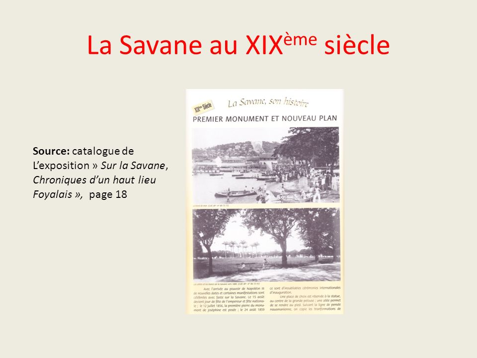 La Savane au XIXème siècle