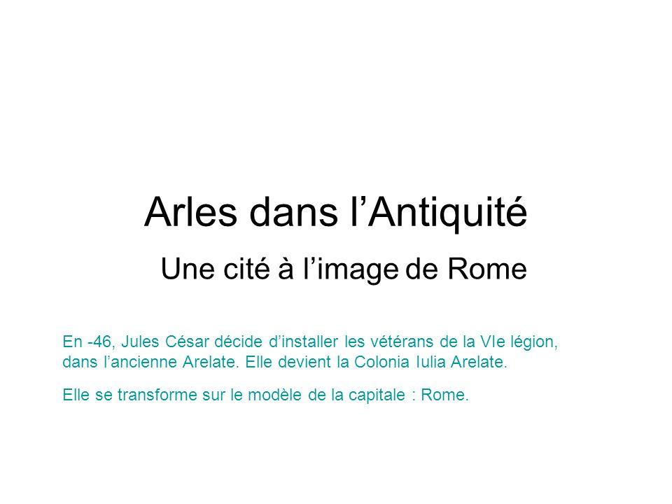Arles dans l'Antiquité