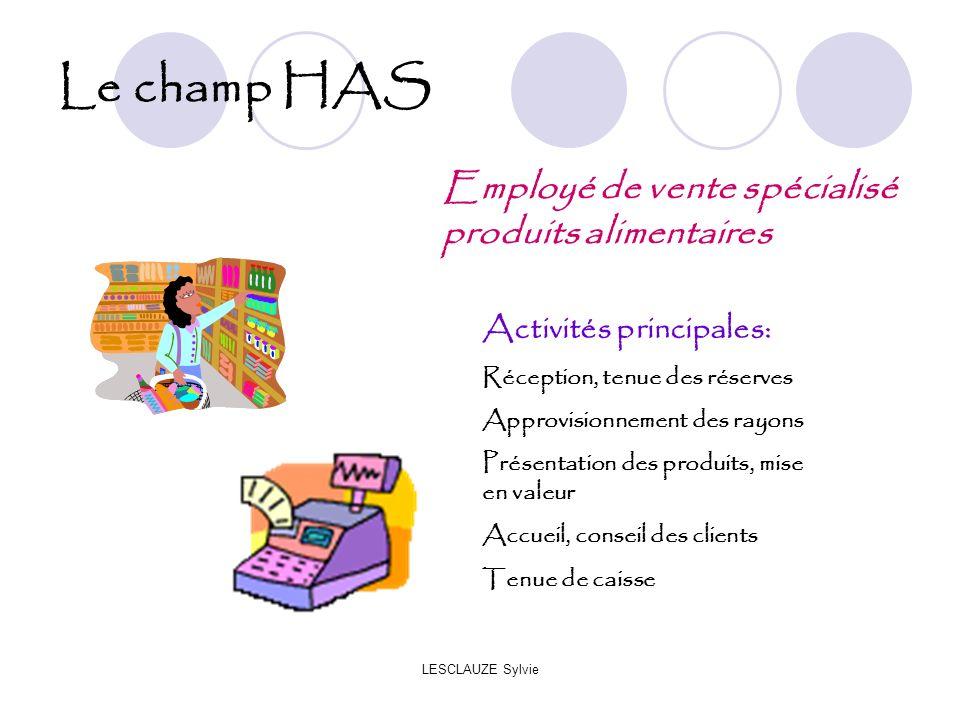 Le champ HAS Employé de vente spécialisé produits alimentaires