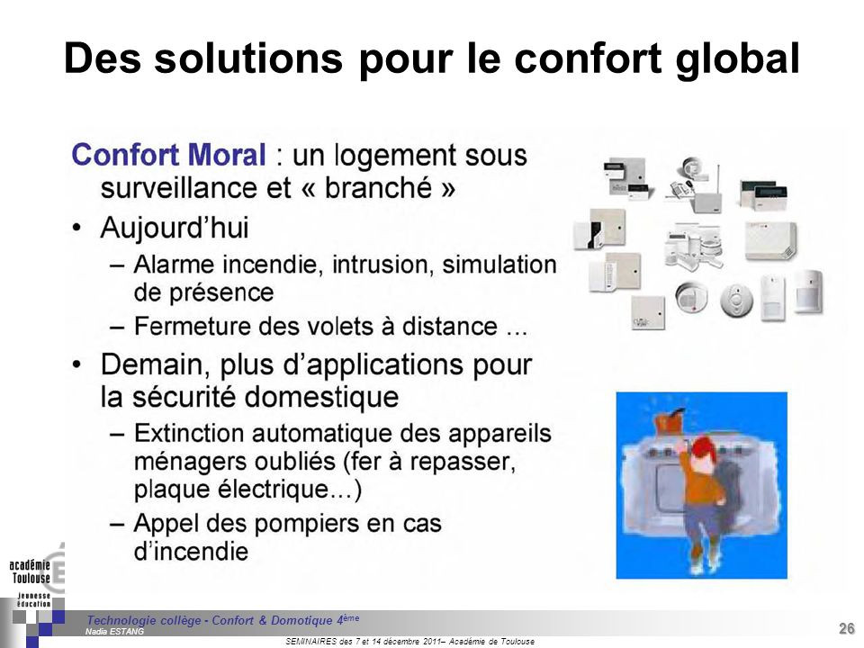 Des solutions pour le confort global